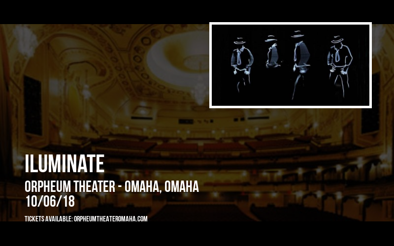 iLuminate at Orpheum Theater - Omaha