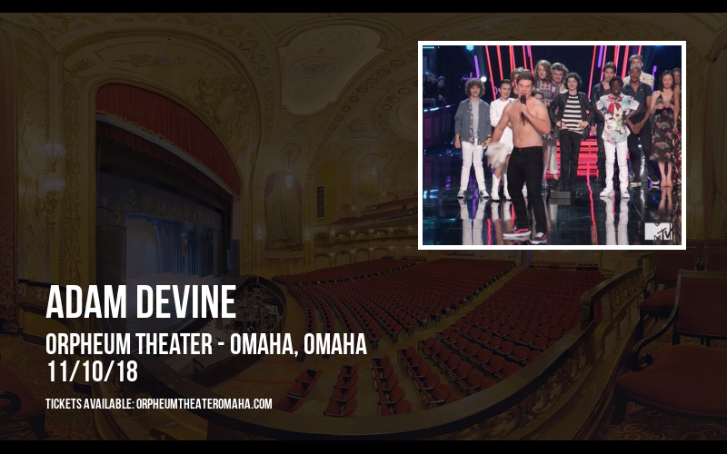 Adam Devine at Orpheum Theater - Omaha