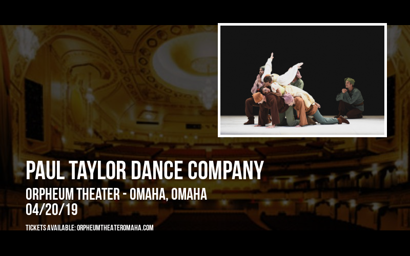 Paul Taylor Dance Company at Orpheum Theater - Omaha