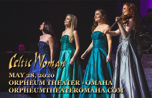 Celtic Woman at Orpheum Theater - Omaha