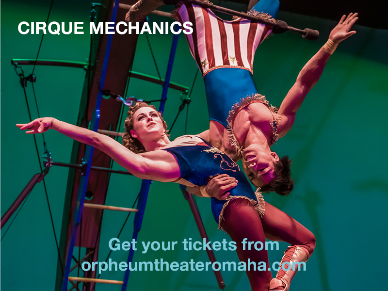 Cirque Mechanics at Orpheum Theater - Omaha