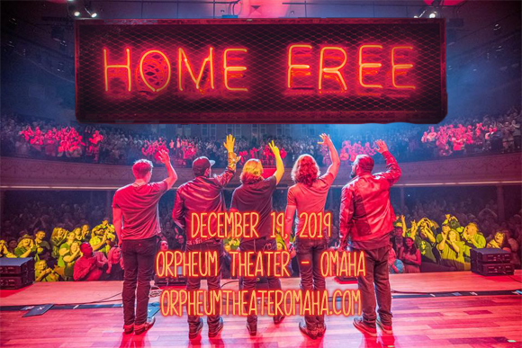 Home Free Vocal Band at Orpheum Theater - Omaha
