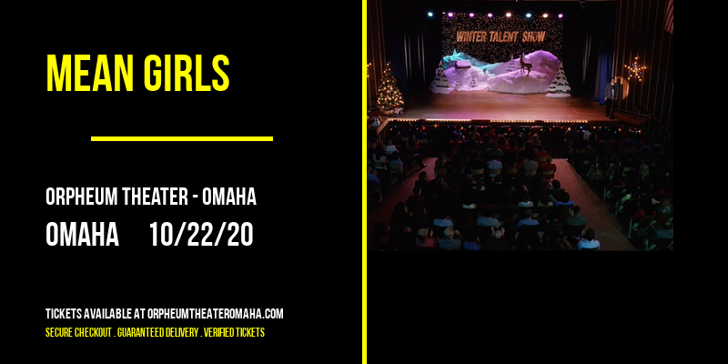 Mean Girls at Orpheum Theater - Omaha