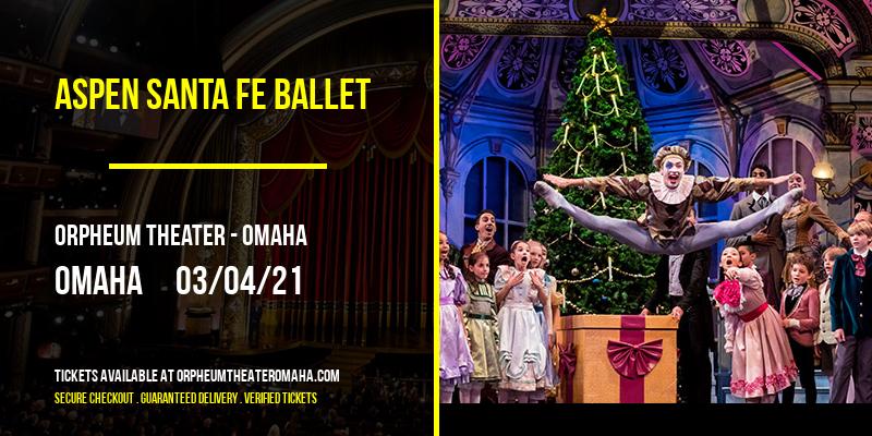 Aspen Santa Fe Ballet at Orpheum Theater - Omaha