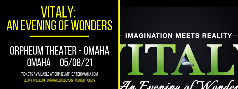 Vitaly: An Evening of Wonders at Orpheum Theater - Omaha