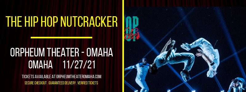 The Hip Hop Nutcracker at Orpheum Theater - Omaha