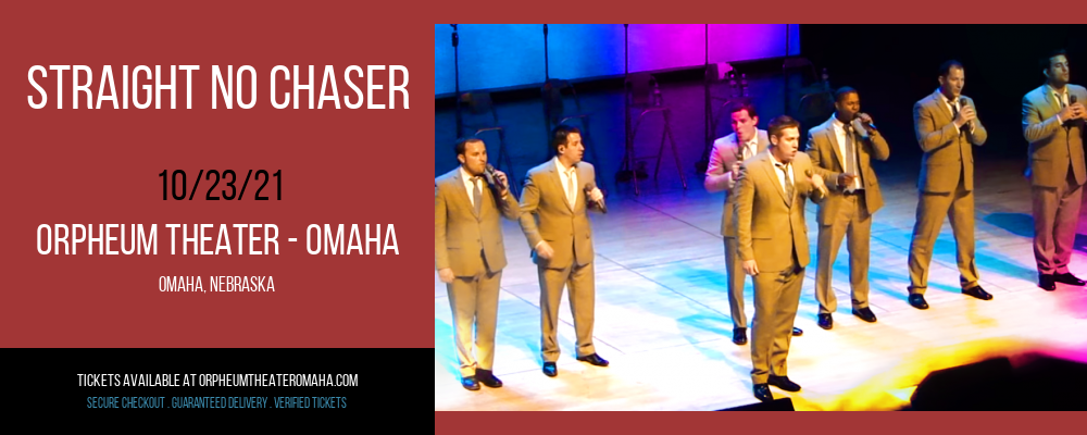 Straight No Chaser at Orpheum Theater - Omaha